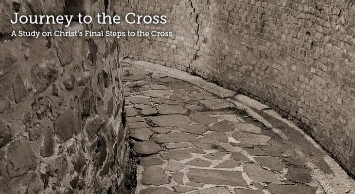 thumbnail image for Learn about Jesus' Journey to the Cross