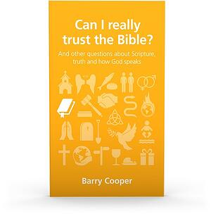 Can I Really Trust the Bible