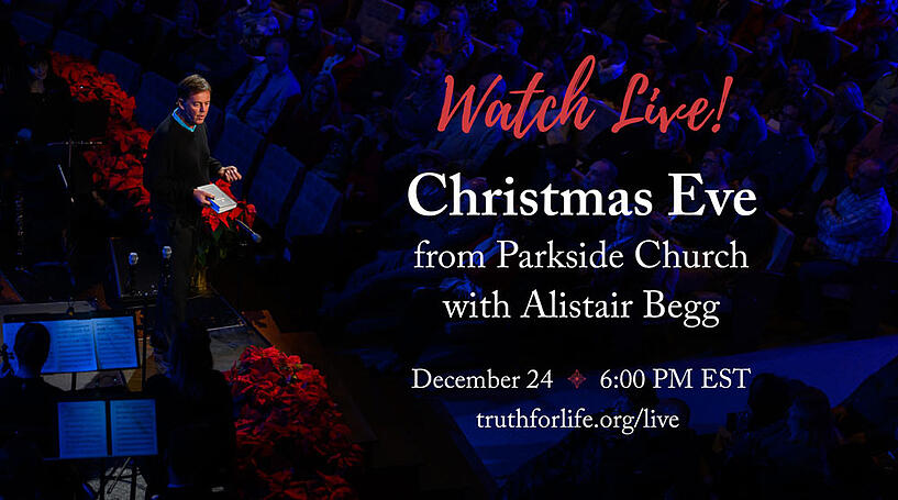 Youtube Parkside Church Christmas Eve 2020 Worship Service Join Alistair Begg for Christmas Eve Service Live!