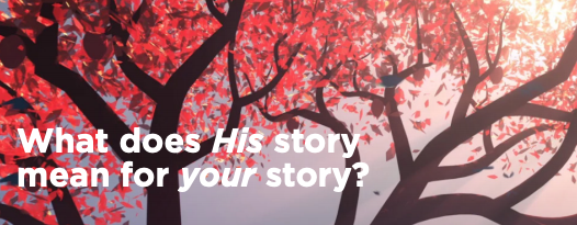 What does His story mean for your story?