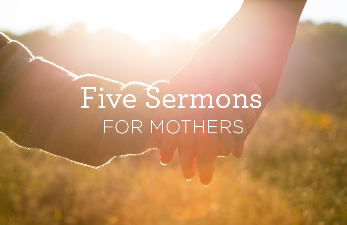 FiveSermonsForMothers_Blog_Web