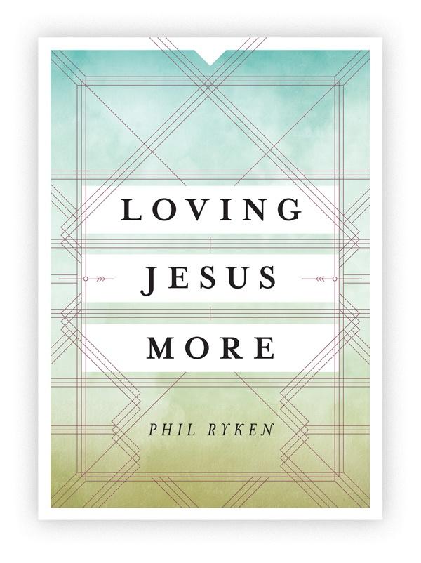 Request Loving Jesus More