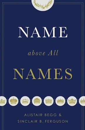 Name Above All Names