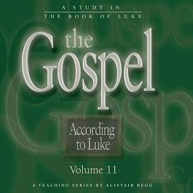 The Gospel According to Luke, Volume 11