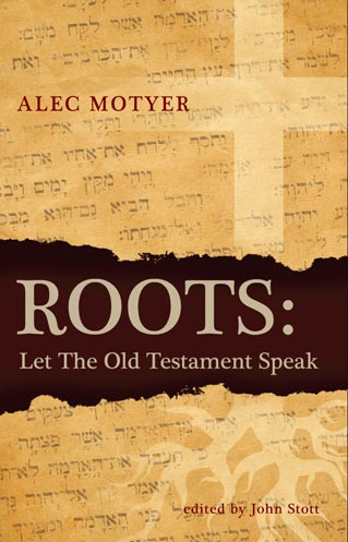 Roots Let the Old Testament Speak