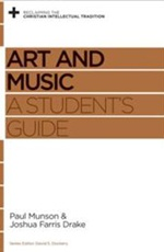 Art and Music - A Student's Guide