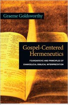 Gospel - Centered Hermeneutics