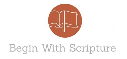 Begin with Scripture