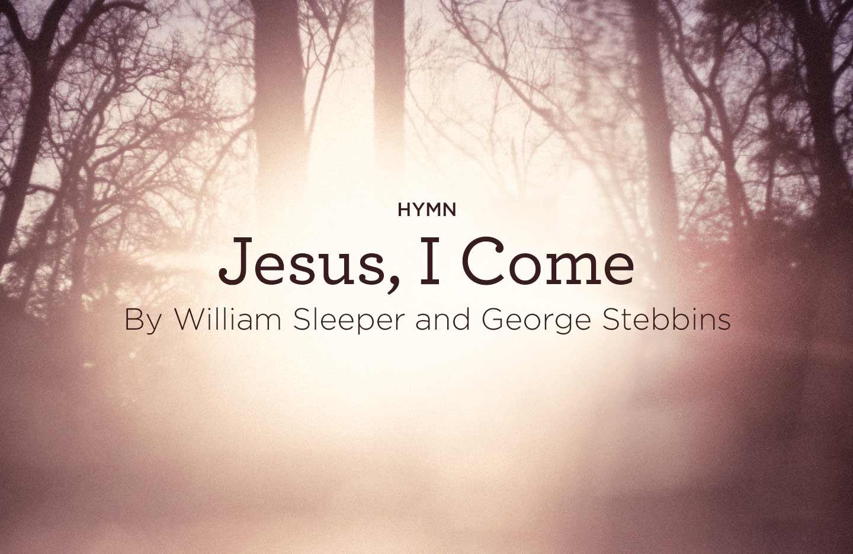 Hymn Jesus I Come