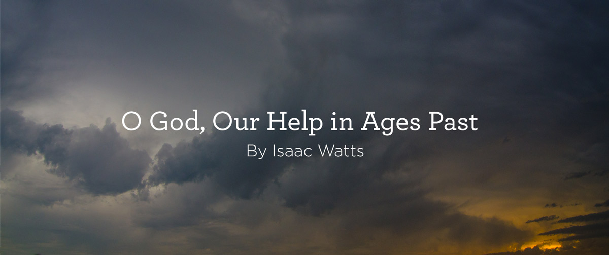 O-God-Our-Help-in-Ages-Past-Hymn-02.jpg