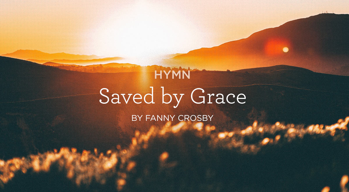 Saved-by-Grace-by-Fanny-Crosby