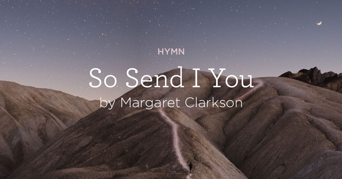 So-Send-I-You-by-Margaret-Clarkson