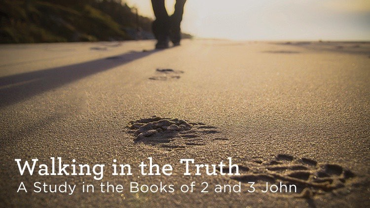 Walking in the Truth Sermon Series