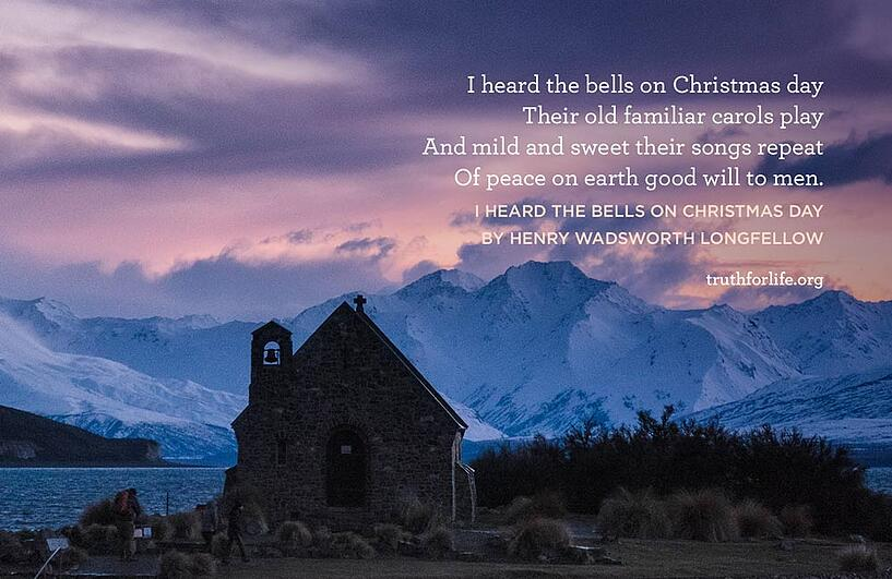 I heard the bells on Christmas day Their old familiar carols play And mild and sweet their songs repeat Of peace on earth good will to men. - I Heard the Bells on Christmas Day by Henry Wadsworth Longfellow