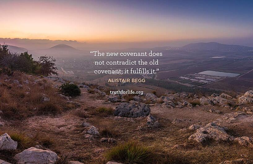 The new covenant does not contradict the old covenant; it fulfills it. - Alistair Begg