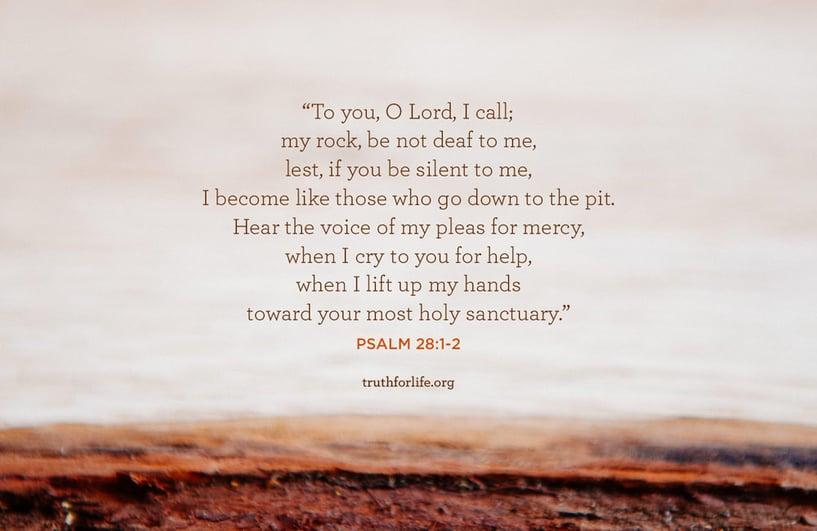 Psalm 28:1–2