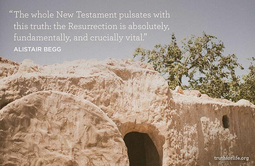 The whole New Testament pulsates with this truth: the Resurrection is absolutely, fundamentally, and crucially vital.