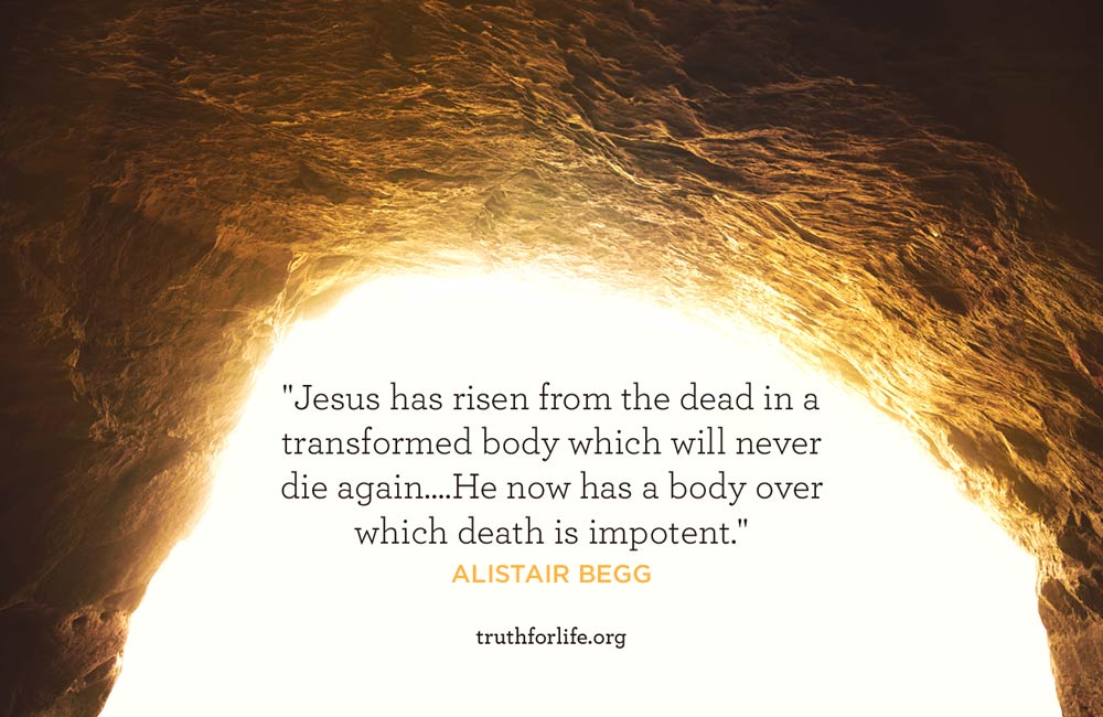 Jesus has risen from the dead in a transformed body which will never die again....He now has a body over which death is impotent.