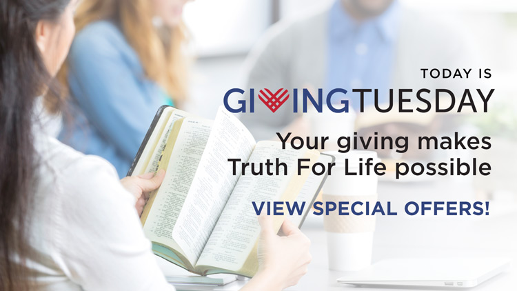 thumbnail image for Giving Tuesday Is an Important Day for Truth For Life!