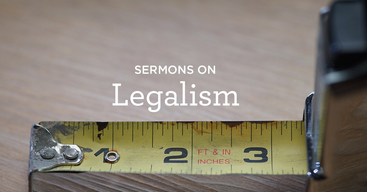 thumbnail image for Sermons on Legalism