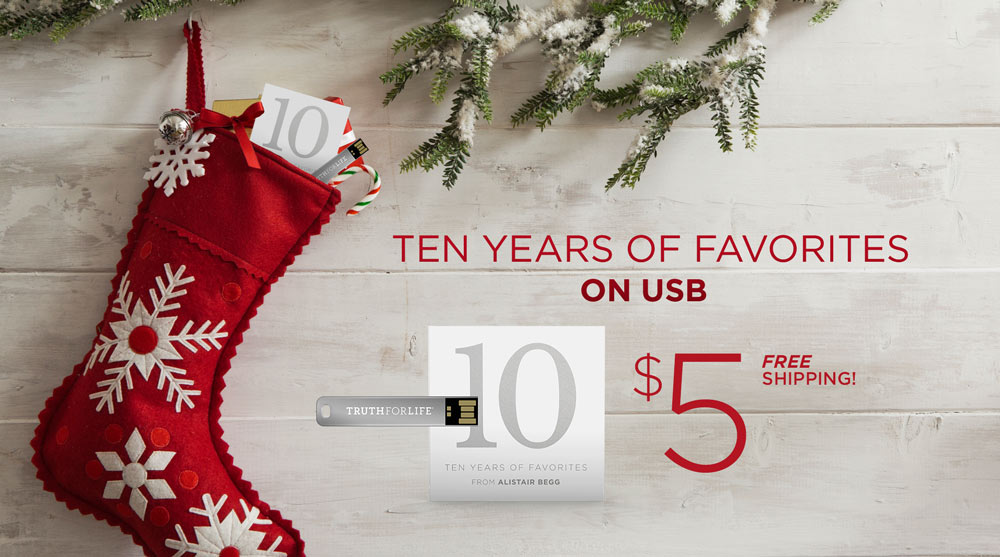 thumbnail image for Brand-New from Truth For Life! Ten Years of Favorites on USB