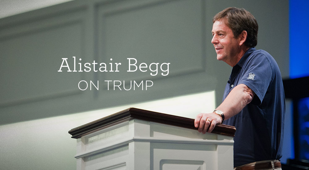 thumbnail image for Alistair Begg on Trump