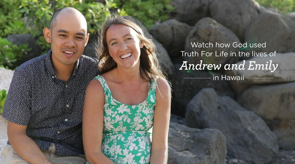 thumbnail image for Meet Andrew and Emily Who Listen to Truth For Life in Hawaii