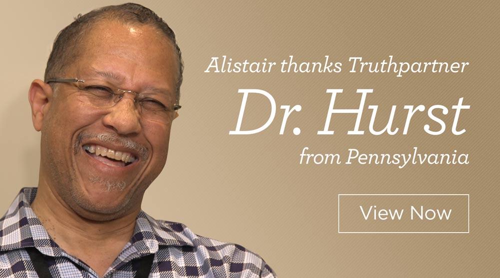 thumbnail image for Alistair Thanks Truthpartner Dr. Hurst from Pennsylvania