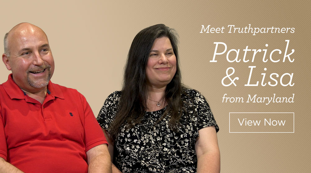 thumbnail image for Meet Truthpartners Patrick and Lisa from Maryland