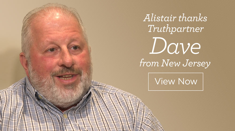 thumbnail image for Alistair Thanks Truthpartner Dave from New Jersey