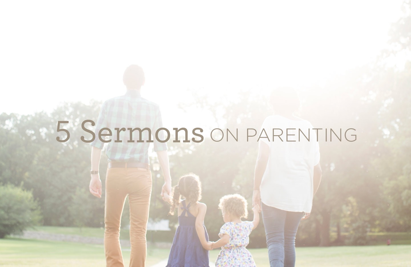 thumbnail image for 5 Sermons on Parenting