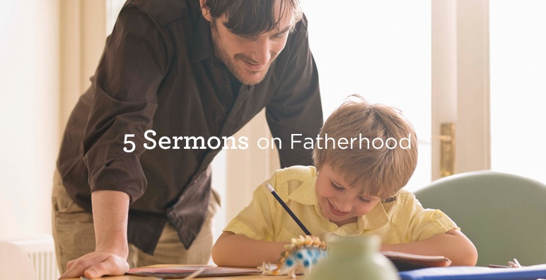 thumbnail image for 5 Sermons on Fatherhood