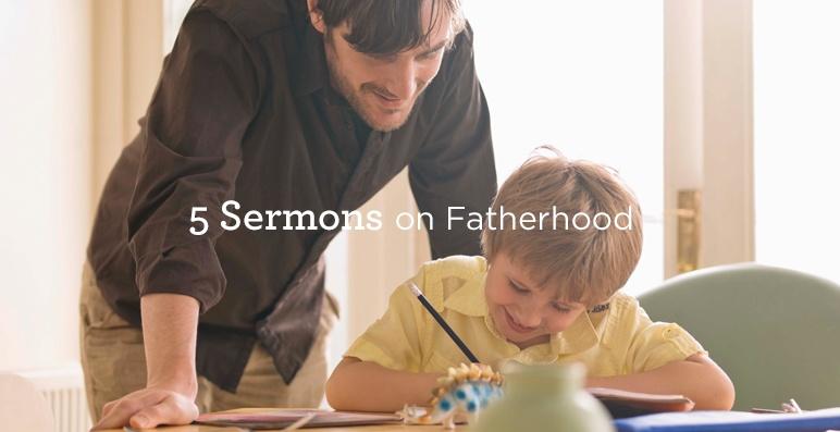 thumbnail image for 5 Sermons on Fatherhood
