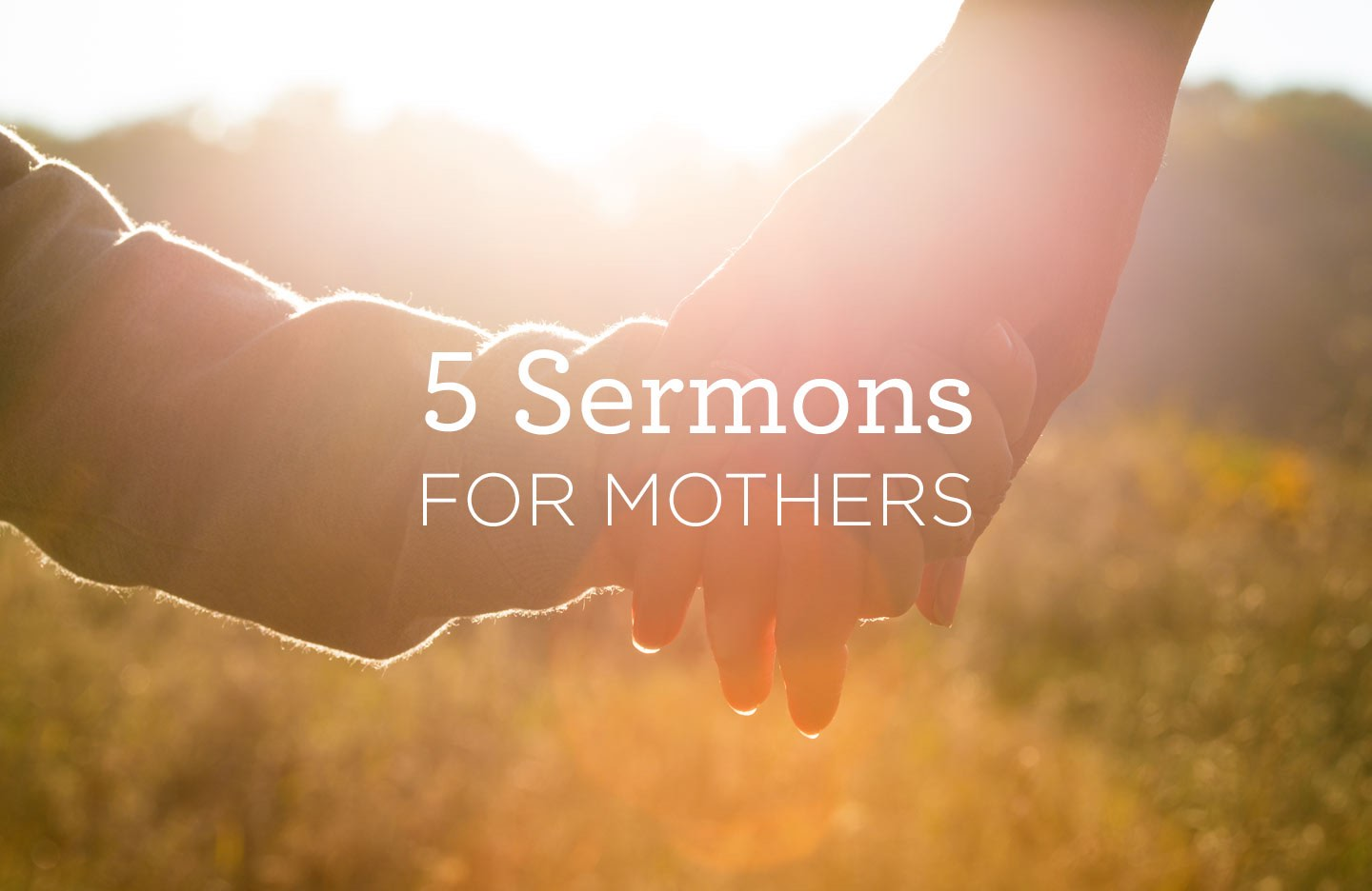 thumbnail image for 5 Sermons for Mothers