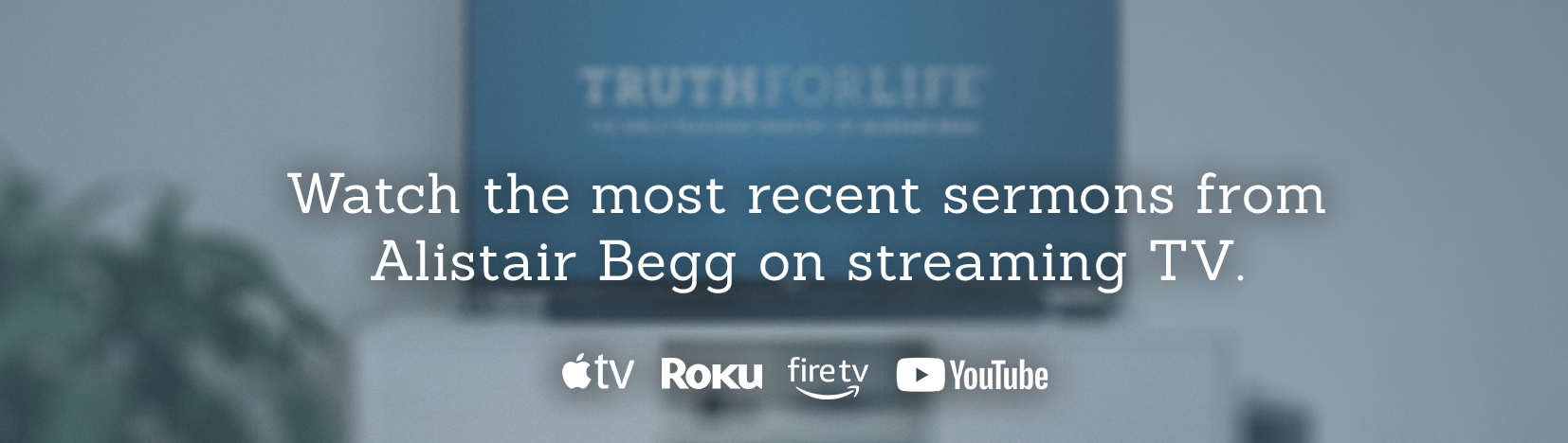 thumbnail image for Truth For Life is on Streaming TV