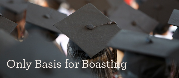 thumbnail image for Only Basis for Boasting - A Message for Graduates from Alistair