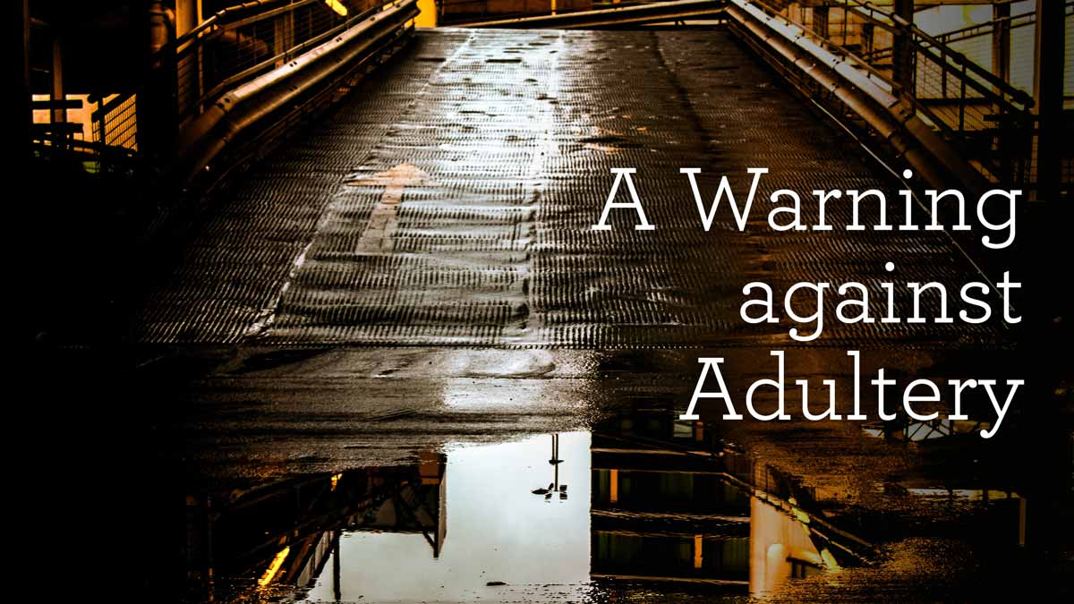 thumbnail image for A Warning against Adultery