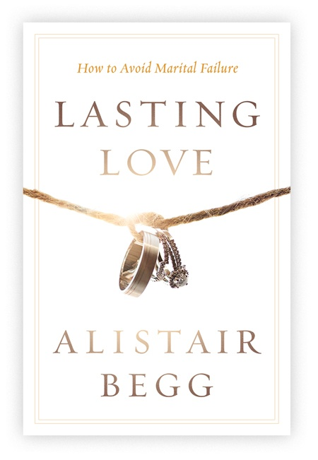 thumbnail image for June Resource: Lasting Love By Alistair Begg