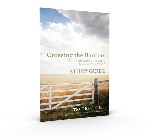 thumbnail image for Crossing the Barriers FREE Study Guide
