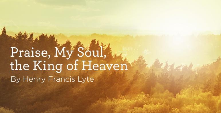 thumbnail image for Hymn: Praise, My Soul, the King of Heaven