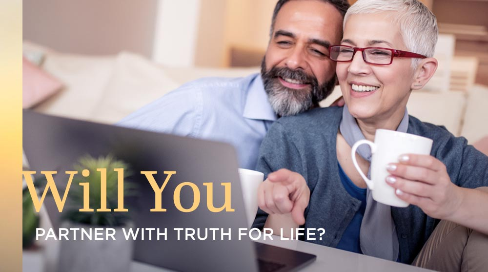thumbnail image for Will You Partner with Truth For Life?
