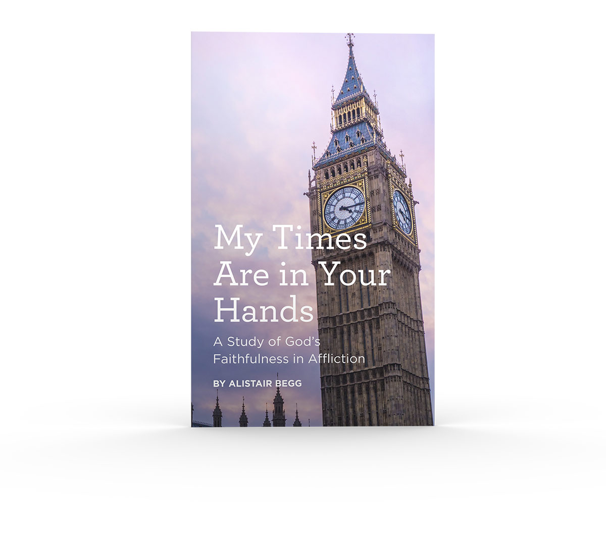 "thumbnail image for Download Free Booklet - ""My Times Are in Your Hands"" by Alistair Begg"