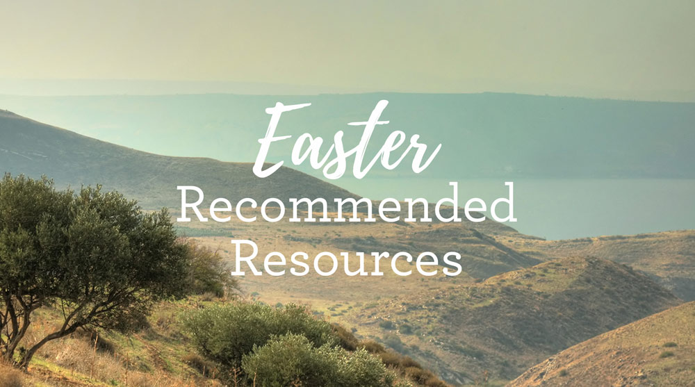 Recommended Resources for Easter