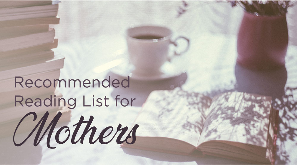 thumbnail image for Recommended Reading List for Mothers