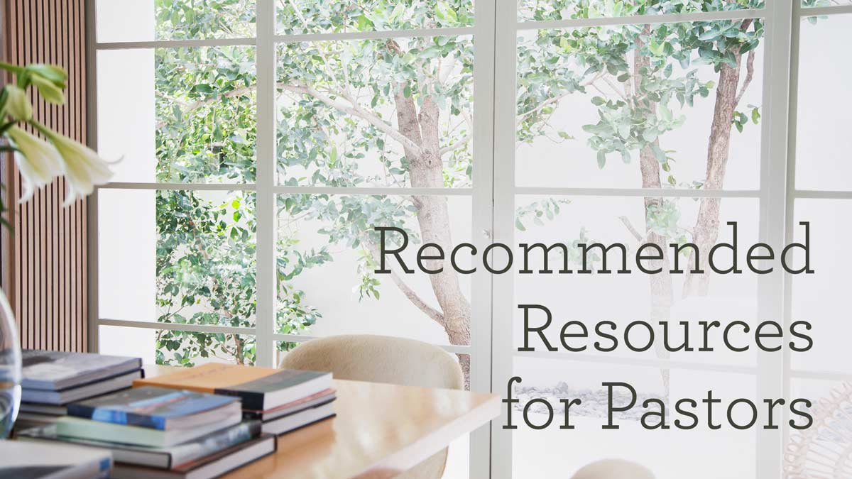 thumbnail image for Recommended Resources for Pastors