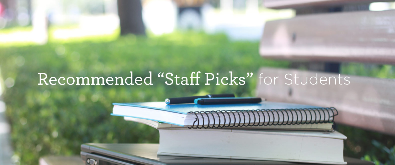 Staff Picks for Students