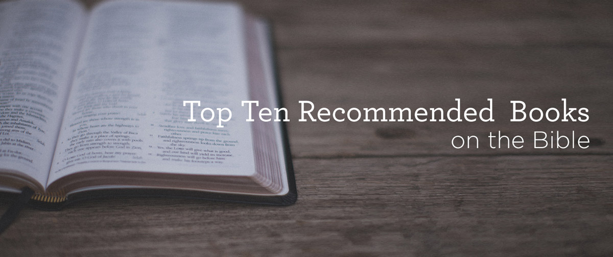 Top 10 Books on the Bible