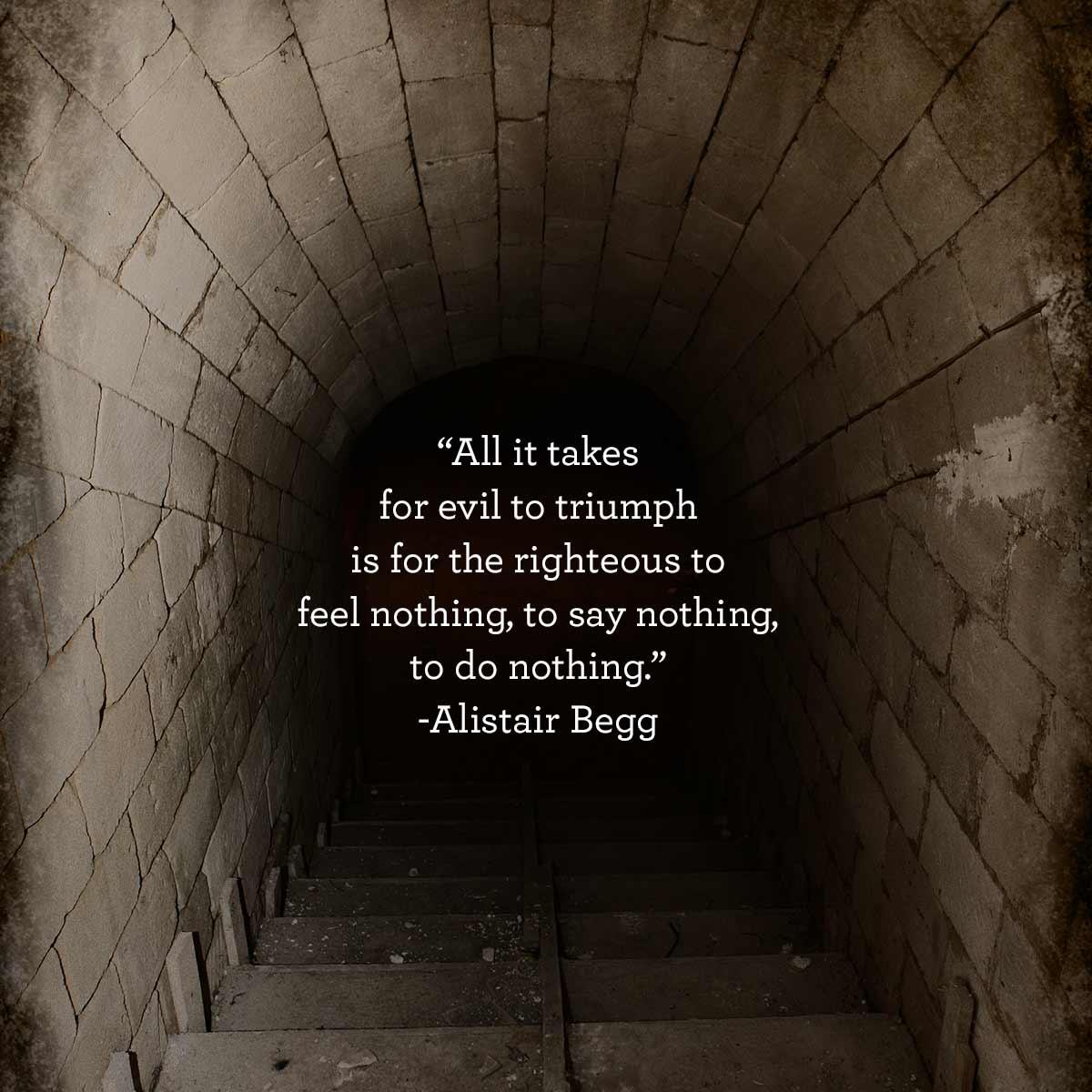 thumbnail image for Evil Triumphs When Righteous Men Do Nothing