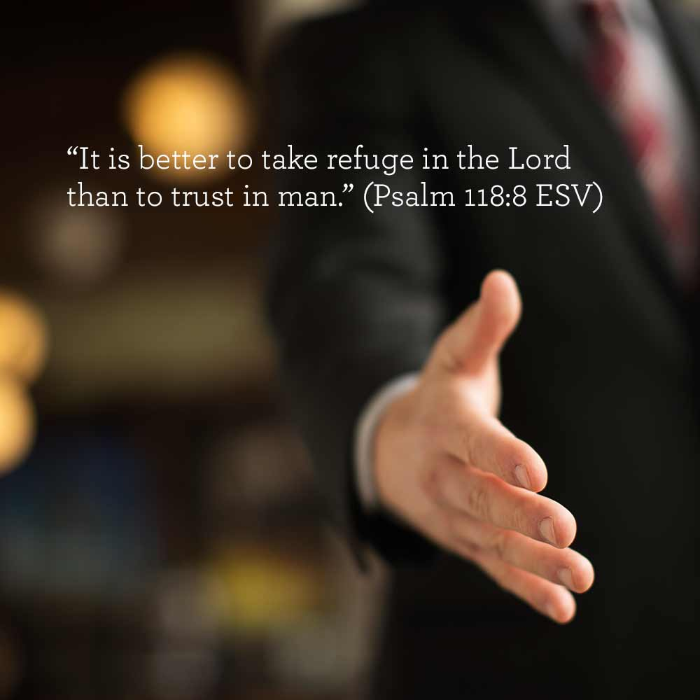 thumbnail image for Take Refuge in the Lord, Not Man