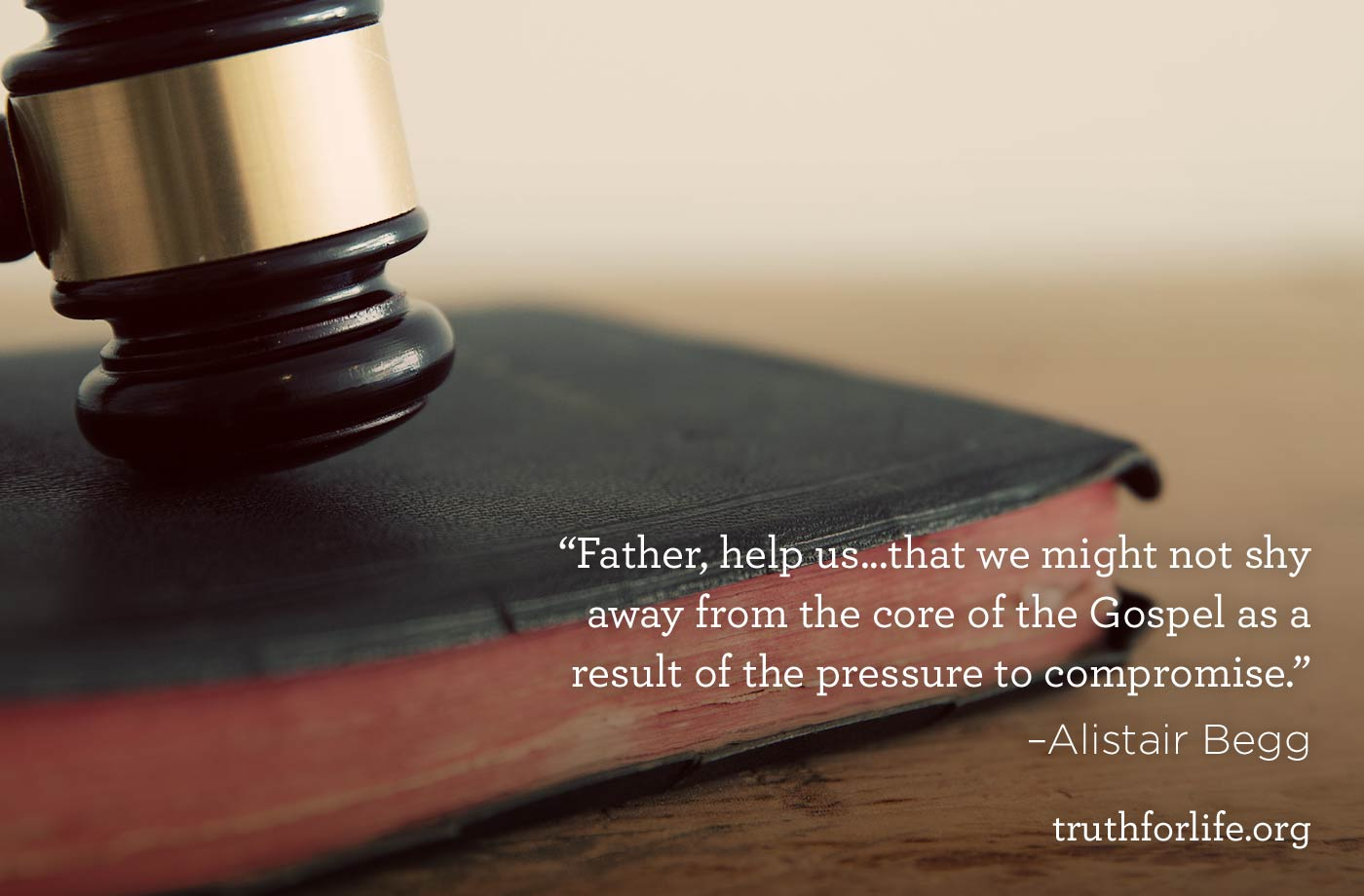 thumbnail image for Father help us that we might not compromise the Gospel